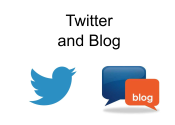 Twitter and Blog